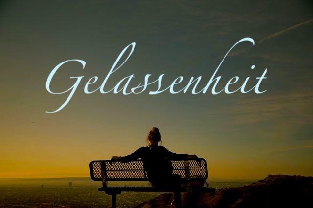 Ruhe und Gelassenheit